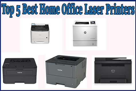 Best Printer For Home Office by Top 5 Best Home Office Laser Printers Fanatic