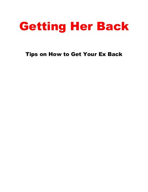 12 Tips On Getting Your Ex by How To Get Your Ex Back 6 Tips To Make Your Ex Want You Back