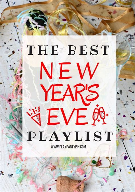 the best new year s eve playlist party ideas