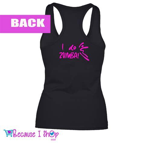 Design T Shirt Zumba | i do zumba ladies racerback t shirt because i shop