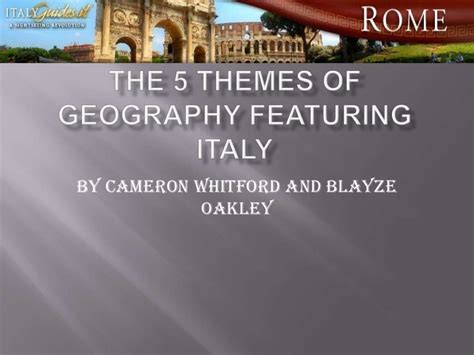 5 Themes Of Geography On Italy | the 5 themes of geography italy