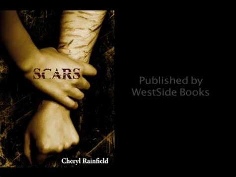 visible scars healing the books scars book trailer self harm cheryl rainfield