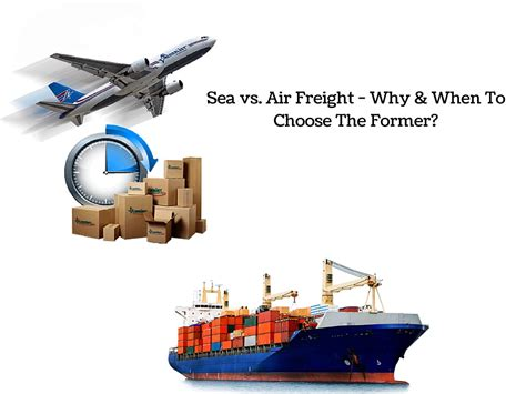 sea vs air freight why when to choose the former
