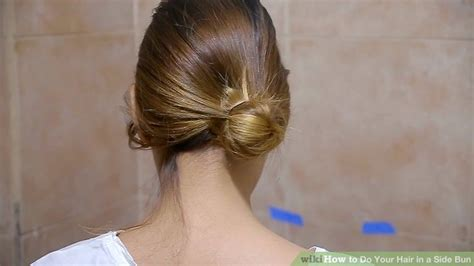 how to do a bun at the base of the neck 4 ways to do your hair in a side bun wikihow