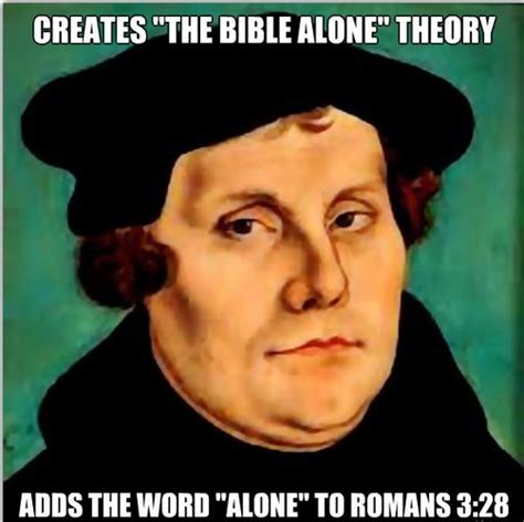 Martin Luther Memes - martin luther reformation quotes memes