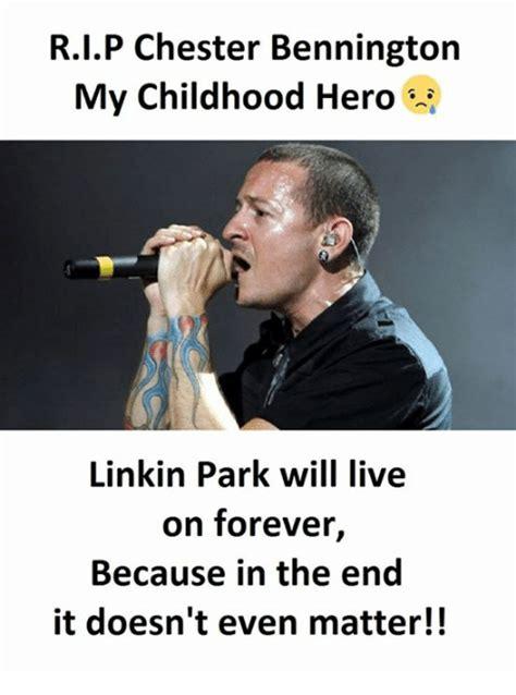 Kaos Rip Chester Bennington Linkin Park V 1 25 best memes about end end memes
