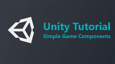 unity tutorial license unity tutorial 3 recognition simple game components
