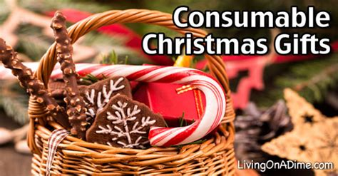 consumable christmas gifts consumable gifts living on a dime
