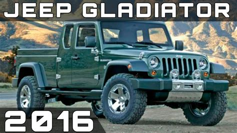 2016 Jeep Gladiator Autos Post