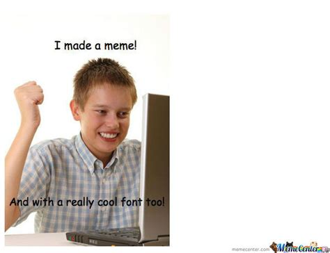 First Internet Meme - first day on the internet kid by trace319 meme center