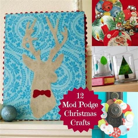 12 diy christmas projects using mod podge
