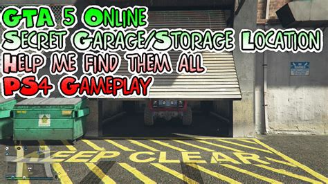 Gta 5 Garage Locations by Gta 5 Secret Garage Storage Location Ps4 Gameplay