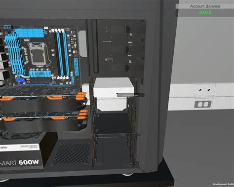 build a house simulator pre alpha version of pc building simulator released news db