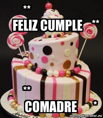 imagenes chistosas de feliz cumpleaños comadre meme personalizado feliz cumple comadre 3544900