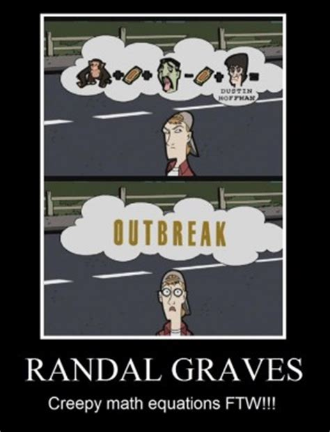 randal graves quotes quotesgram