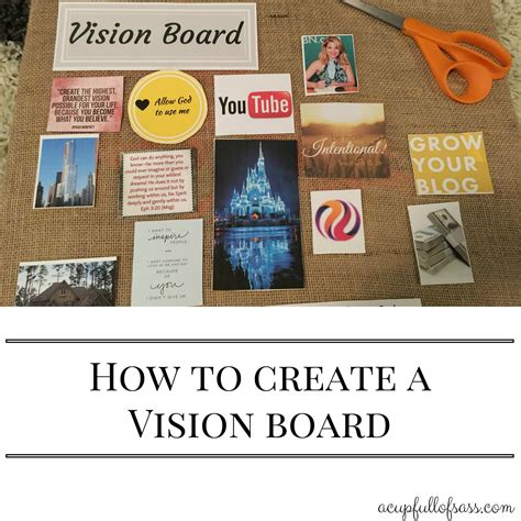 how to create a vision board a cup how to create a vision board a cup of sass