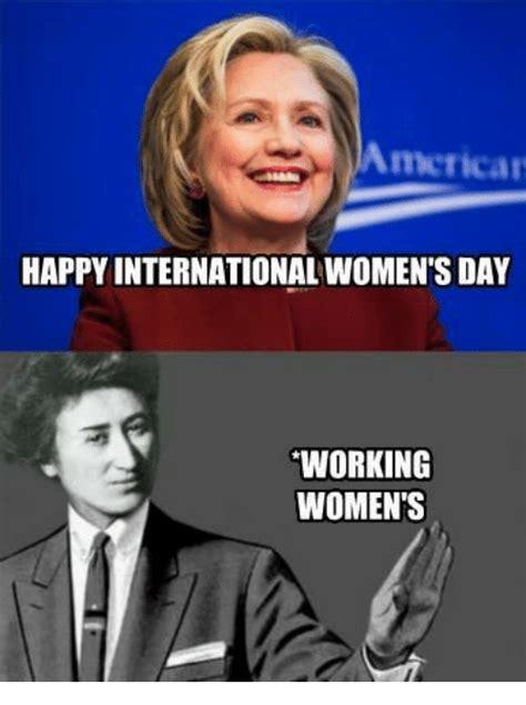 Womens Day Meme - american happy international women s day working women s