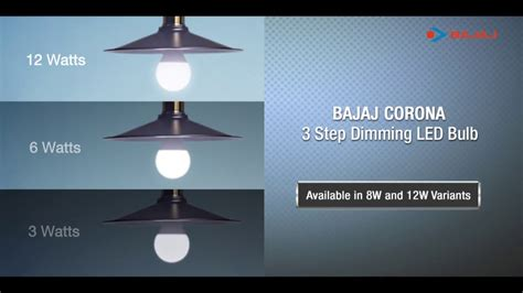 introducing bajaj corona 12w led blub with 3 step dimming technology