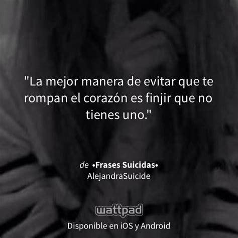 imagenes y frases sad pin by daniela saucedo on frases suicidas pinterest