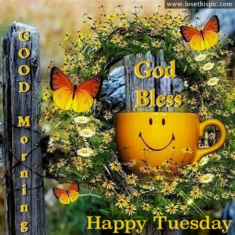 good morning god bless happy tuesday pictures   images  facebook tumblr