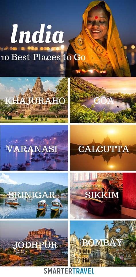 places    india india travel visit india