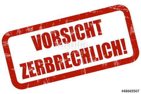 Achtung Zerbrechlich Aufkleber Post by Quot Grunge Stempel Rot Vorsicht Zerbrechlich Quot Stockfotos Und