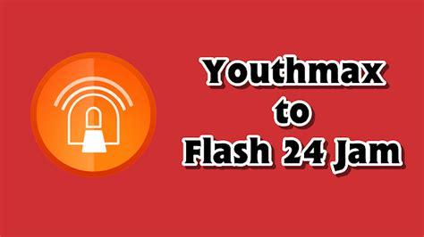 youtmax anonytun cara merubah kuota youthmax menjadi kuota flash 24 jam