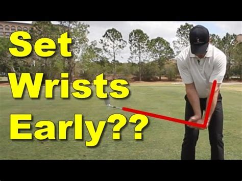 early wrist set golf swing should you set your wrists early in golf backswing 60