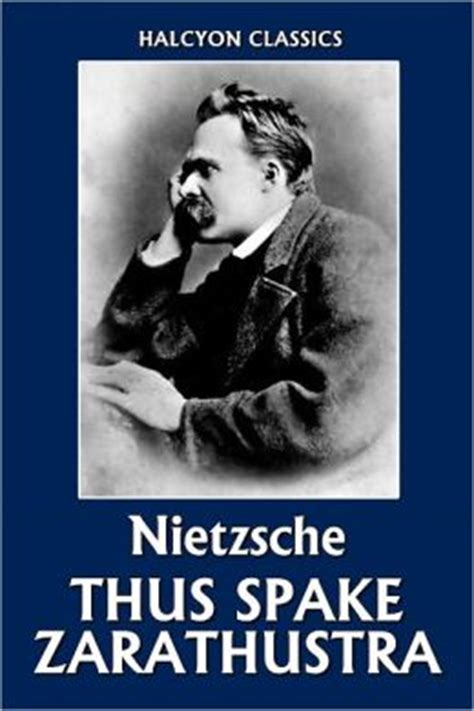 leo strauss on nietzsche s thus spoke zarathustra the leo strauss transcript series books thus spake zarathustra by friedrich nietzsche by friedrich