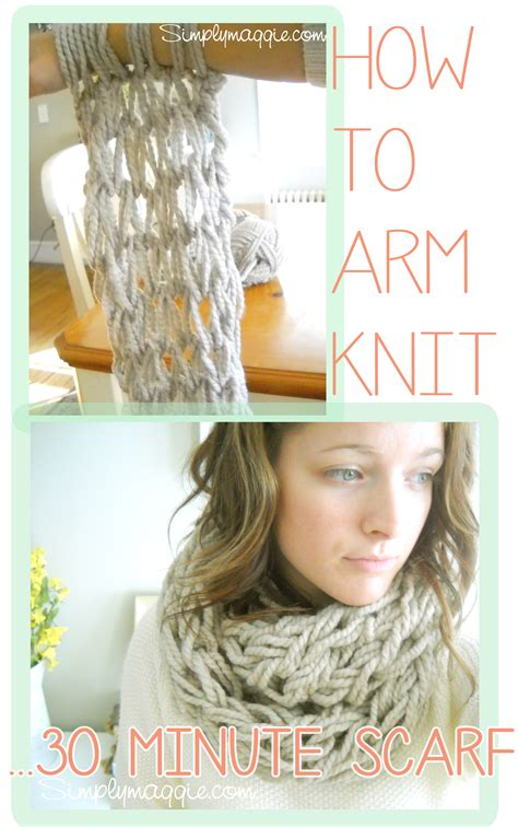 arm knit a scarf arm knitting how to copy simplymaggie