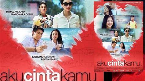 film drama indonesia tentang cinta aku cinta kamu film drama romantis hiburan pilihan hari