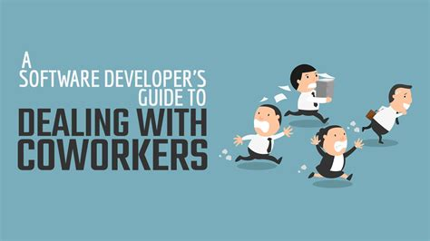 A Guide To Software a software developer s guide to dealing with coworkers