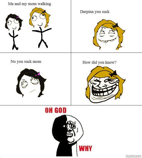 Troll Meme Comic - ragegenerator rage comic troll mom