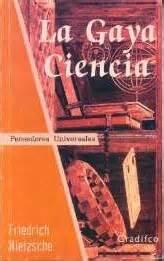 la gaya ciencia 1542387647 la gaya ciencia de friedrich nietzsche gt poemas del alma