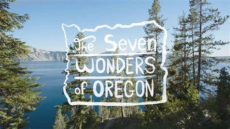 map of oregon 7 wonders the 7 wonders of oregon