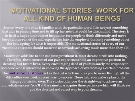 working with short stories motivational stories work for all kind of human beings authorstream