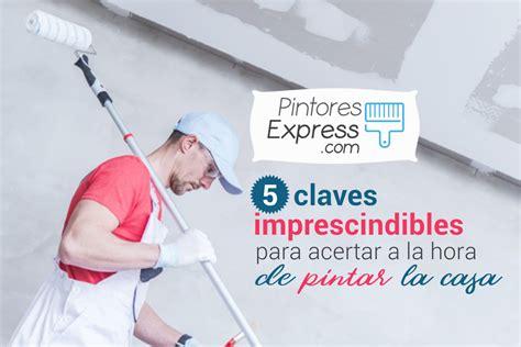 5 claves a la hora 5 claves imprescindibles para acertar al pintar tu casa