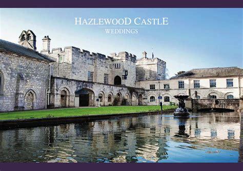 wedding brochure castle hazlewood castle wedding brochure by hotels uk issuu