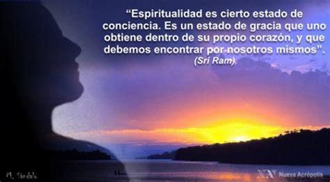 imagenes sobre espiritualidad la espiritualidad reflexiones de un fil 243 sofo cotidiano
