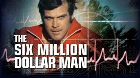 Steve 6 Million Dollar What S The 6 Million Dollar Worth Today Fox News