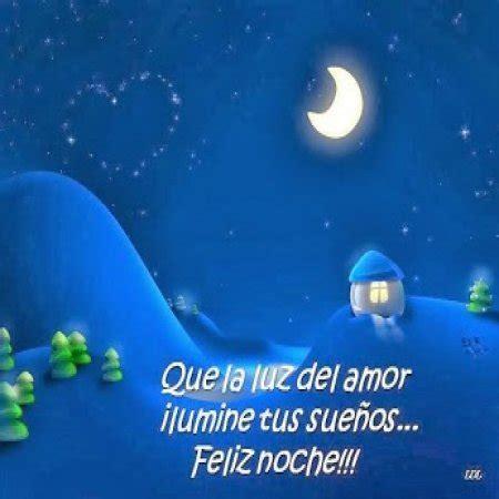 imagenes de feliz noche de luz dary buenas noches mensajes im 225 genes y pensamientos para