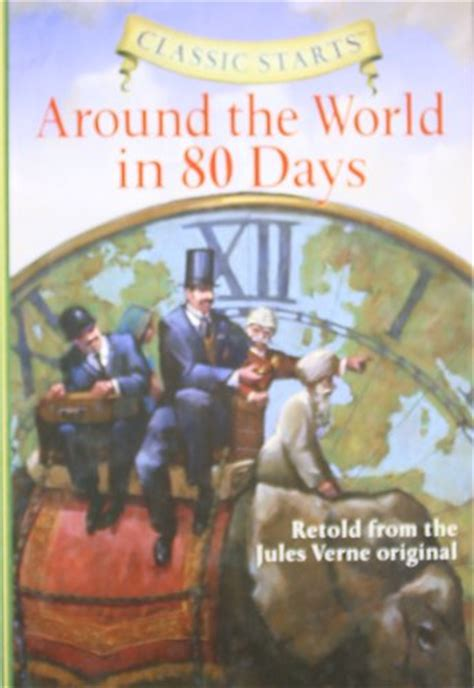 1402736894 around the world in days around the world in 80 days classic starts by jules verne