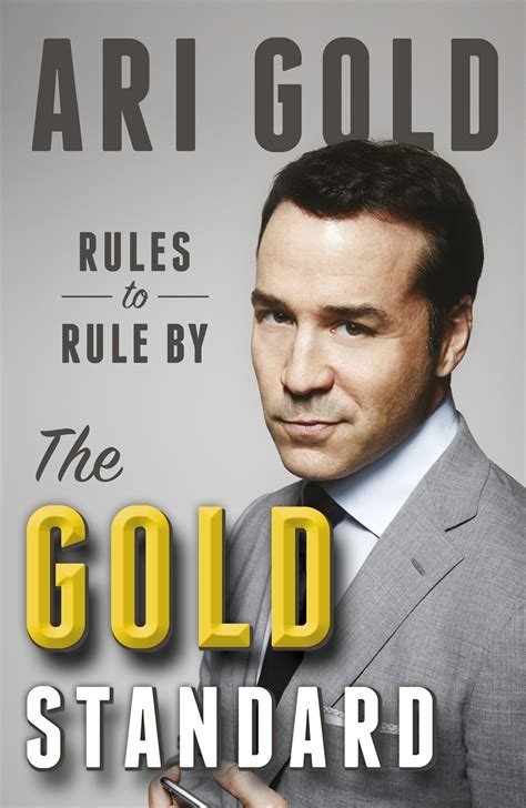 Air Gold to rule by words of wisdom from ari gold