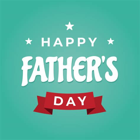 happy fathers day comments happy fathers day free vector stock