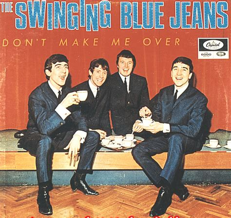 the swinging blue jeans don t make me over swinging blue jeans don t make me over oldies radio