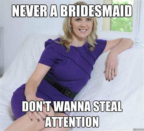 Bridesmaids Meme - bridesmaids memes