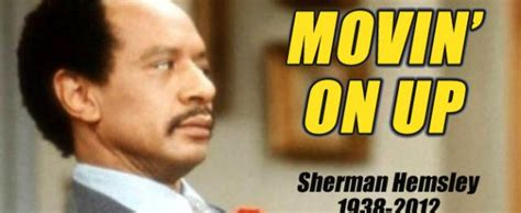 Movin On Up Meme - feelitinyoursole com r i p sherman hemsley a k a george jefferson died at 74