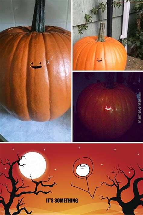Pumpkin Meme - and the pumpkin carving is not my thing award goes to