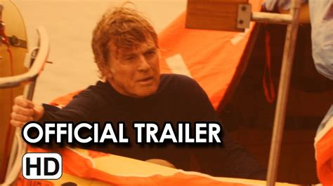 the lost trailer official all is lost official trailer 1 2013 robert redford