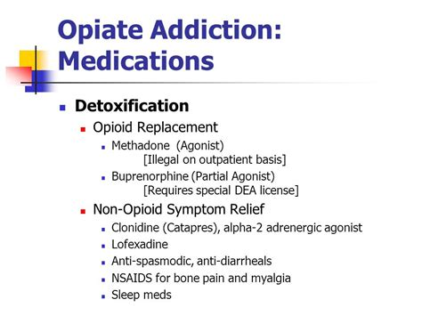 Which Medications Are Used For Opiod Detox by Opioid Addiction David Kan M D Of California